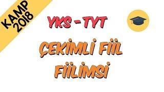 Çekimli Fiil - Fiilimsi  Kamp2018 (TYT - YKS)