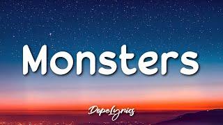 Monsters - Katie Sky (Lyrics) 🎵