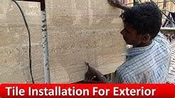 (4'x2') Tile Installation For Exterior (घर के बाहर टाइलों को कैसे लगाएं)