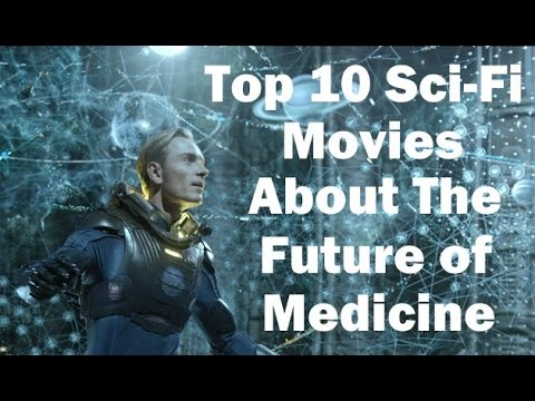 Top 10 Science Fiction Movies About the Future of Medicine - The Medical Futurist