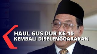 Haul Gus Dur ke-10 Juga Ingatkan Mengenai Agama Harus Bersanding dengan Kemanusiaan