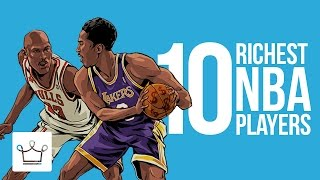 top 10 richest nba players of all time ranked