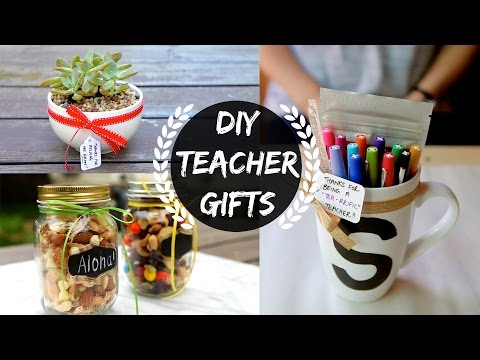 DIY TEACHER GIFTS (Part 1)