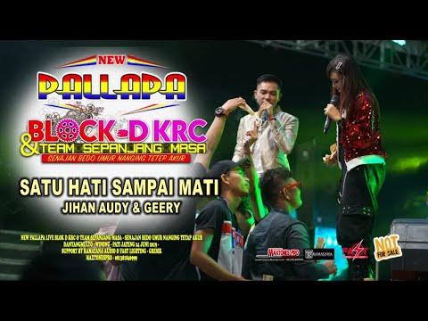 Download  SATU HATI SAMPAI MATI  Cipt : Thomas Arya  JIHAN AUDY & GERRY-NEW PALLAPA  BLOK D KRC Gratis, download lagu terbaru