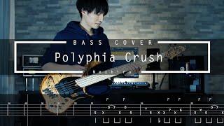 Polyphia - Crush Bass Cover TAB