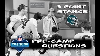 Football Gameplan's 3 Point Stance - Eagles Pre-Camp Questions