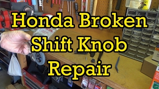 Honda Accord Broken Gear Shift Knob Replacement 2004 (2003-2007 Similar)