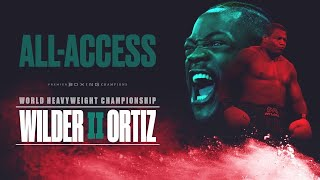 Wilder-Ortiz II | ALL-ACCESS | PBC ON FOX