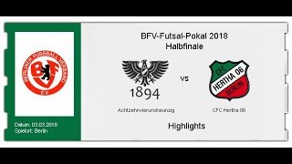 Futsal-Pokal 2018: Achtzehnvierundneunzig - CFC Hertha 06