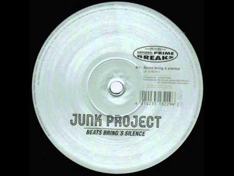 Junk Project - Beats Bring's Silence