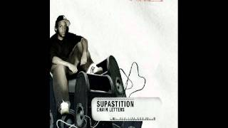 Supastition - Hate My Face