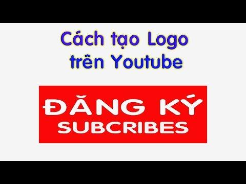 Hướng Dẫn Tạo Logo Youtube Trên Máy Tính