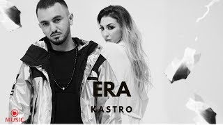 KASTRO - ERA ( Offical Video )