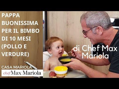 PAPPA PER IL BIMBO DI 10 MESI - Chef Max Mariola