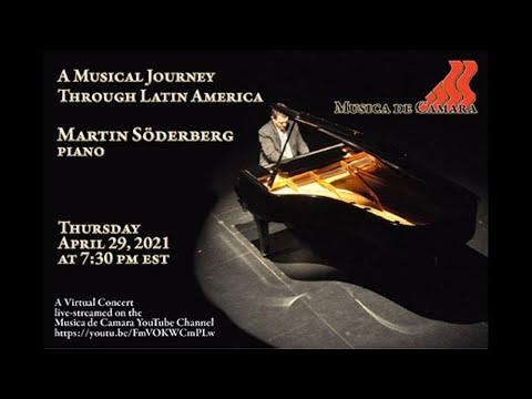 A Musical Journey Through Latin America – Martin Soderberg, piano