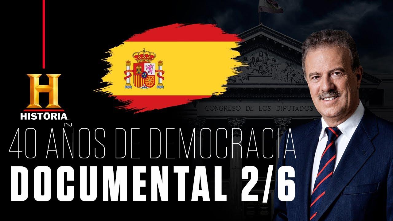 Documental completo: 40 Años de Democracia (Episodio 2/6)   Canal HISTORIA