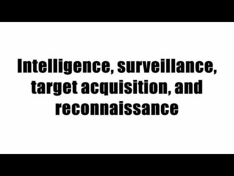 Intelligence, surveillance, target acquisition, and reconnaissance