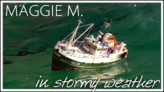 MAGGIE M. im Stum / Fishingboat in storm - Piratenmeer Büsum 2014
