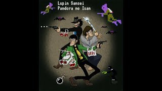 [Очередное Фиаско Братан] Lupin III: Pandora no Isan| Игра на (Dendy, Nes, Famicom, 8 bit) RUS