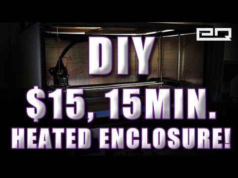 DIY 3D Printer Heated Enclosure / Chamber for $15 in 15 mins!!
