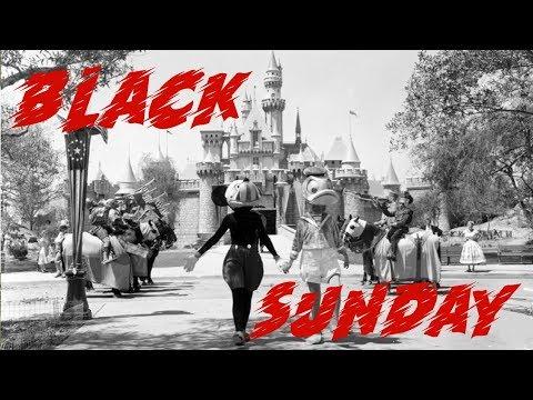 Disneyland's Black Sunday