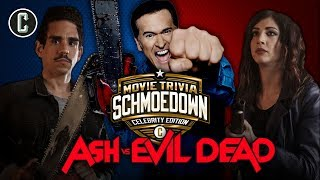 Movie Trivia Schmoedown: Celebrity Edition - The Cast of 'Ash vs Evil Dead'