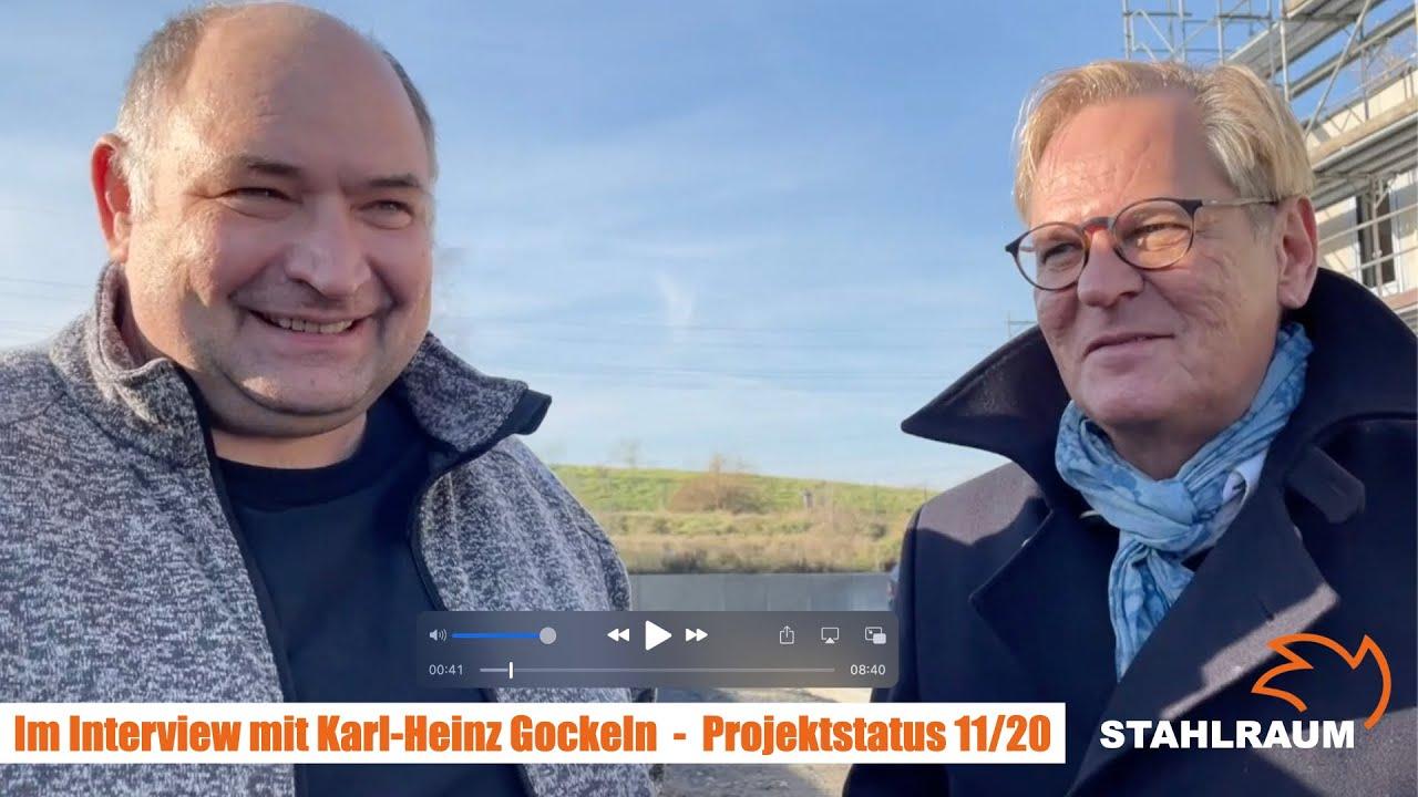 """Karl-Heinz Gockeln & Andreas C. Habicht im Gespräch: """"Bautagebuch"""" Projektstatus November 2020"""