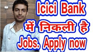 ICICI Bank Jobs, Vacancies in India