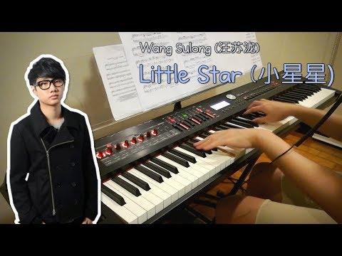 Wang Sulong (汪苏泷) - Little Star (小星星), Piano Cover