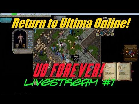 Ultima Online Forever – LiveStream Video #1 – Recorded 9/11/15