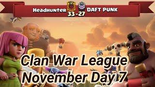Headhunter vs DAFT PUNK | War League November Recaps | champions League 3 | COC clash of clans 2018