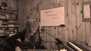 Original Song - Happy Birthday Mom!!