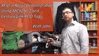 RFID in Retail Demonstration Using MC9190-Z and Century Link RFID Tags