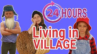 LIVING IN VILLAGE for 24 Hours. Like Alice goes to Russian farm