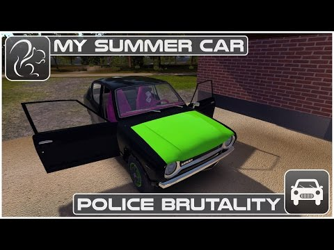 My Summer Car - Police Brutality!