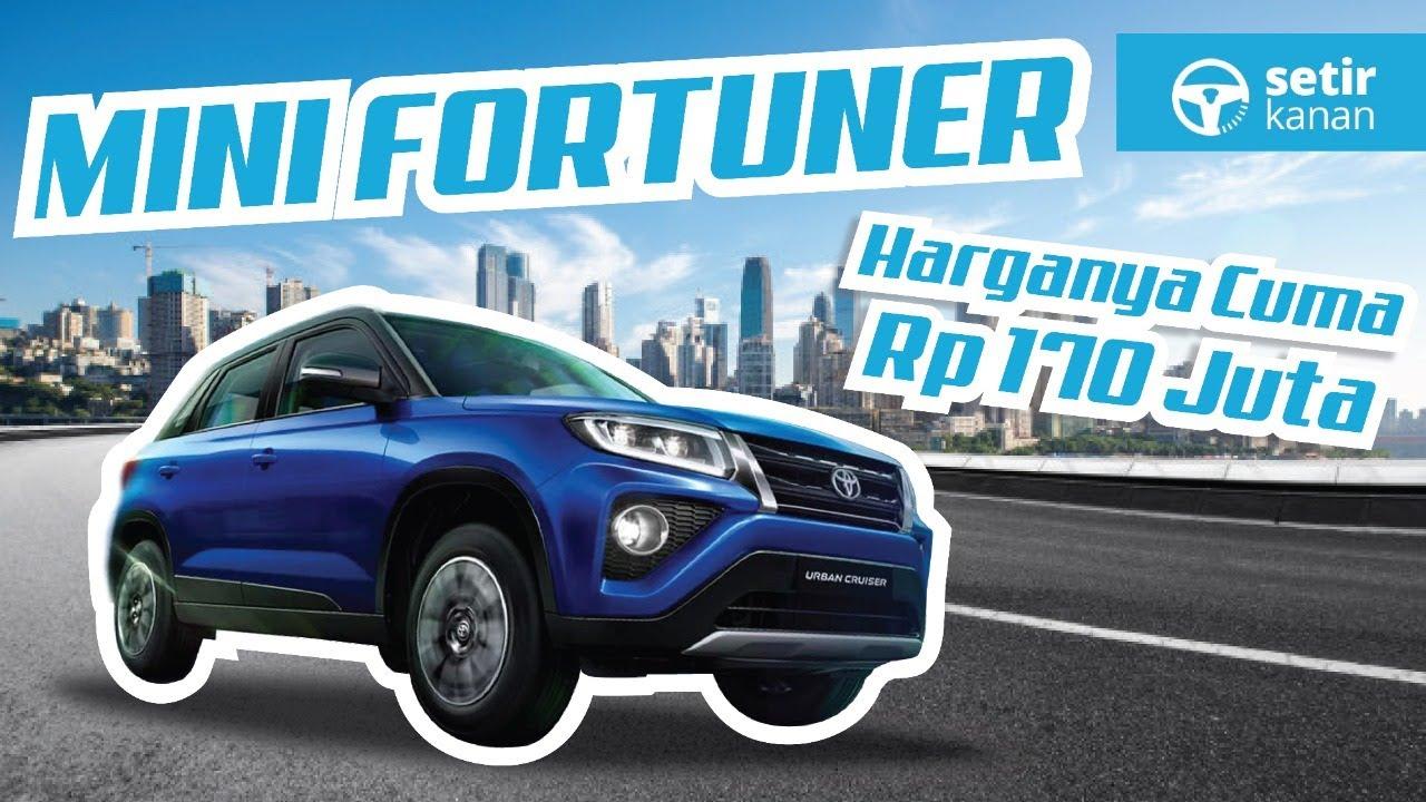 Toyota Urban Cruiser 2020 Fortuner Dengan Harga Avanza Youtube