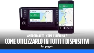 Android Auto compatibile con tutti i dispositivi: ecco come funziona e come scaricare l'app gratis d