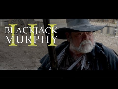 Blackjack Murphy 3 (Short Film 2017)