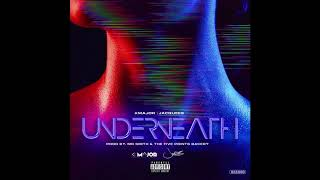 K-Major (feat. Jacquees) - Underneath [Prod by Mr. Smith & The Five Points Bakery]