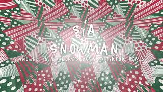 Download Sia - Snowman (Snowed In & Slowed Down TikTok Remix)