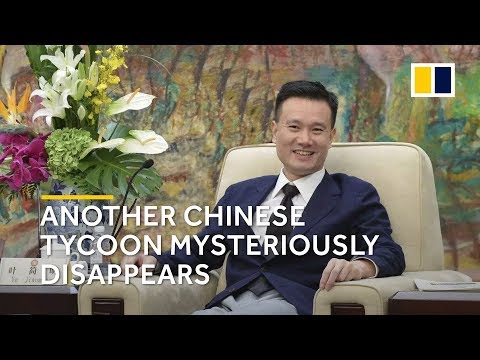 The mysterious disappearance of Chinese tycoon Ye Jianming, founder of CEFC China Energy