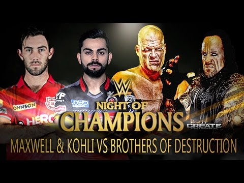 Virat Kohli & Glenn Maxwell VS The Brothers of Destruction - 2-vs-2 Tag Team Match