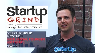 Nick Huzar (OfferUp) at Startup Grind Seattle