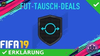 ERSTER TAUSCH-SPIELER! FUT-TAUSCH-DEALS SBCS! [ERKLÄRUNG] | GERMAN/DEUTSCH | FIFA 19 ULTIMATE TEAM