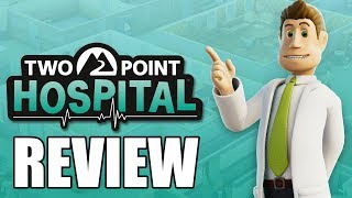 Two Point Hospital Review - The Final Verdict (Video Game Video Review)