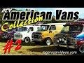 American Van Collection #2 - rogerscarvideos com