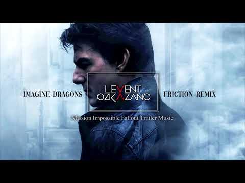 Imagine DragonsFriction Levent Ozkazanc Remix