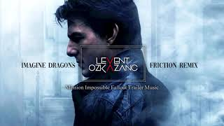 Imagine Dragons Friction Levent Ozkazanc Remix