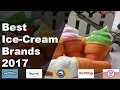 The Best Ice Cream Brands 2017-Snacks, Sweets, Treats & Candy ✔
