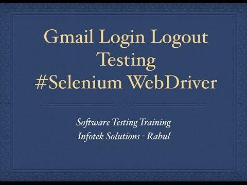 Gmail Login Logout Test Case - Selenium Webdriver